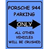 L1924 LARGE PORSCHE 944 PARKING ONLY FUNNY METAL ADVERTISING WALL SIGN RETRO ART