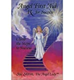 img - for Angel First Aid: RX for Success (Paperback) - Common book / textbook / text book