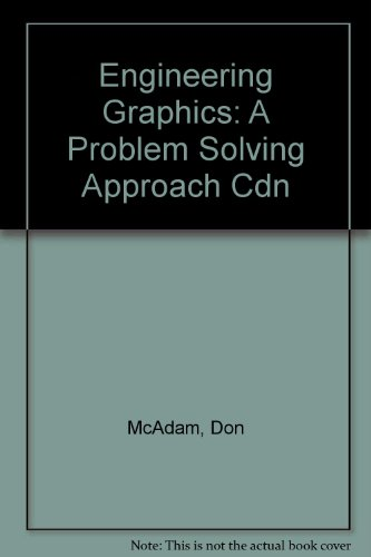 Engineering Graphics: A Problem-Solving Approach (2nd Edition)