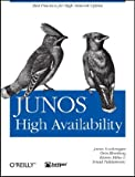 JUNOS High Availability [ペーパーバック] / James Sonderegger, Orin Blomberg, Kieran Milne, Senad Palislamovic (著); Oreilly & Associates Inc (刊)