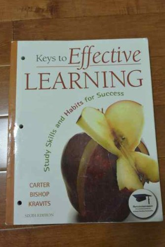 Keys to Effective Learning (6 Edition) By Carter Bishop Kravits - 1