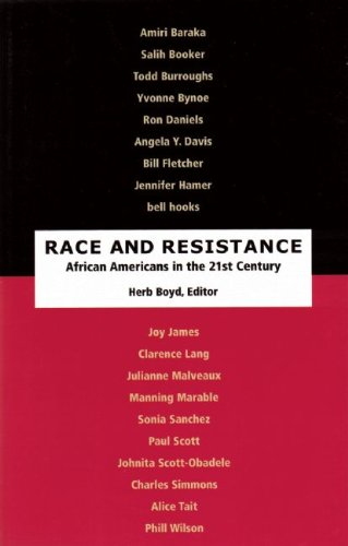 Race and Resistance: African-Americans in the Twenty-First Century (Race and Resistance, 3)