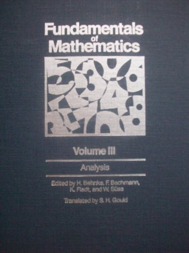 Fundamentals of Mathematics, Vol. 3: Analysis