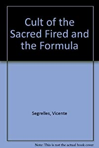 The Mercenary: The Cult of the Sacred Fire & The Formula by Vicente Segrelles