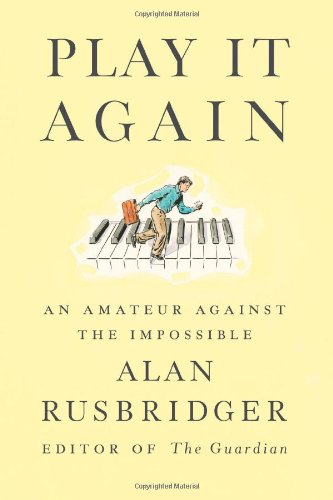 Play It Again: An Amateur Against The Impossible