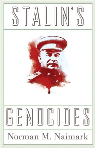Stalin's Genocides (Human Rights and Crimes Against Humanity), Norman M. Naimark
