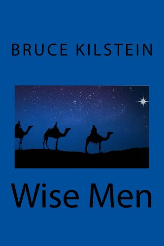Book: Wise Men by Bruce Kilstein