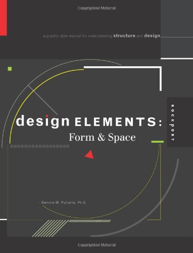 Design Elements, Form & Space: A Graphic Style Manual...