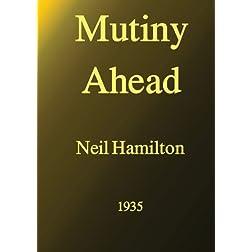 Mutiny Ahead