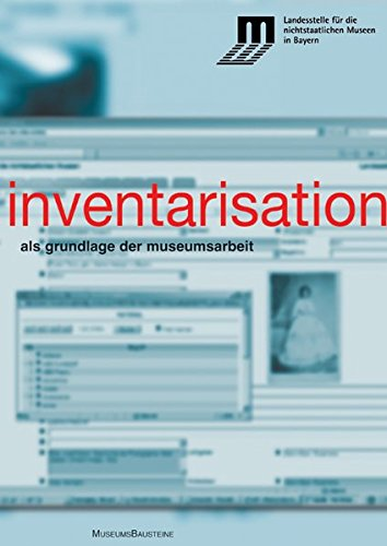inventarisation-als-grundlage-der-museumsarbeit-mit-beitragen-von-viktor-prostler-georg-waldemer-ale