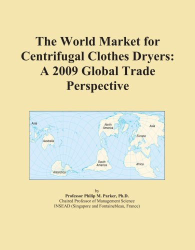 The World Market For Centrifugal Clothes Dryers: A 2009 Global Trade Perspective front-278197