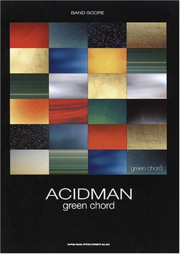 バンドスコア ACIDMAN/green chord (バンド・スコア)