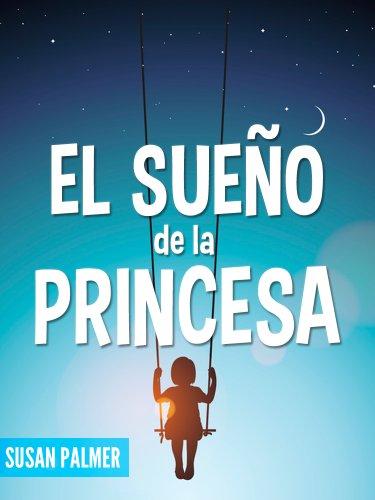 Susan Palmer - El Sueño de la Princesa