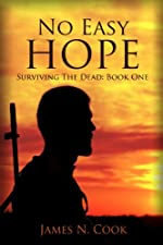 No Easy Hope (Surviving the Dead Book 1)
