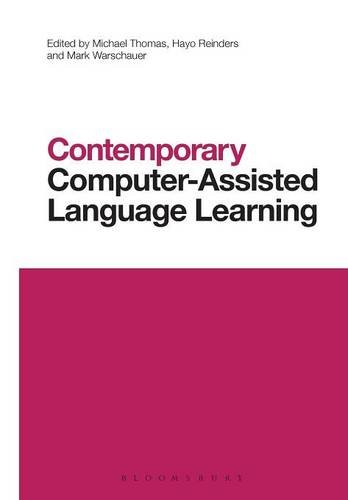 Contemporary Computer-Assisted Language Learning (Contemporary Studies in Linguistics)