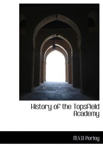 History of the Topsfield Academy