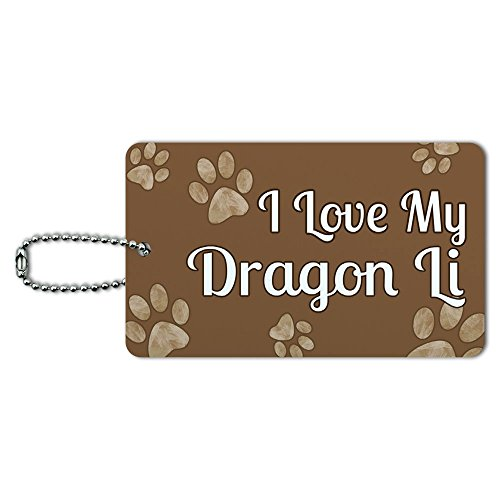 I Love My Dragon Li Brown with Paw Prints ID Tag Luggage Card Suitcase Carry-On