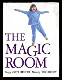 The Magic Room (0517564513) by Scott Spencer
