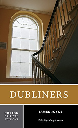 Dubliners (Norton Critical Editions), by James Joyce