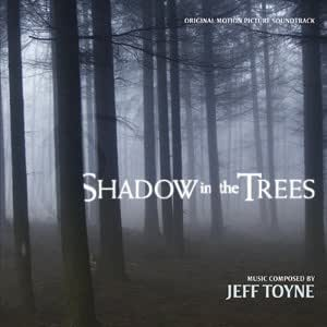 SHADOW IN THE TREES (500 EDITION Jeff Toyne