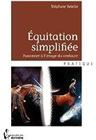 Equitation simplifi�e: Fusionner � l'image du centaure