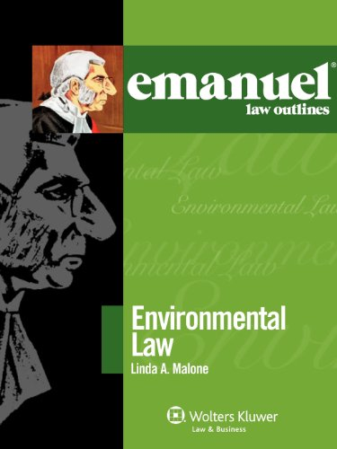 Emanuel Law Outlines: Environmental Law 2010 (The Emanuel Law Outlines Series)