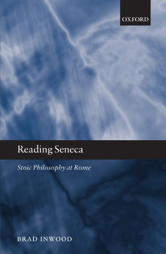 Reading Seneca: Stoic Philosophy at Rome