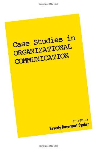 Case Studies in Organizational Communication 1 (Guilford...