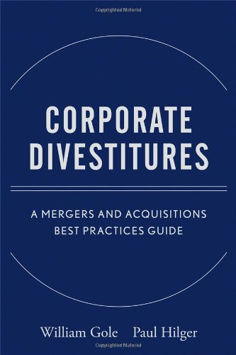 Corporate Divestitures: A Mergers and Acquisitions Best Practices Guide