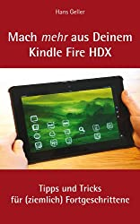 Mach mehr aus Deinem Kindle Fire HDX: Tipps und Tricks für (ziemlich) Fortgeschrittene