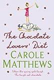 The Chocolate Lovers' Diet Carole Matthews