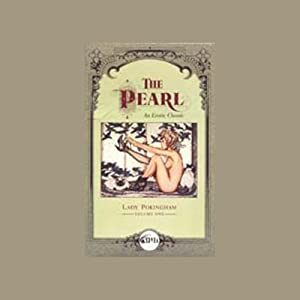 The Pearl, An Erotic Classic: Lady Pokingham Volume 1 | [Lady Pokingham]