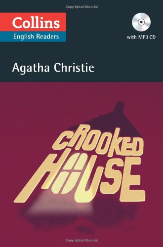Crooked House (+ CD) (Collins Agatha Christie ELT Readers)