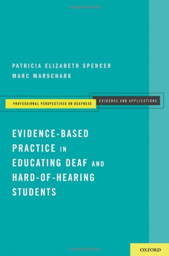 Evidence-Based Practice in Educating Deaf and...