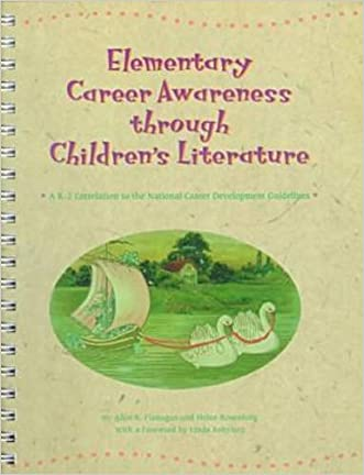 Elementary Career Awareness Through Children's Literature: A K-2 Correlation to the National Career Development Guidelines