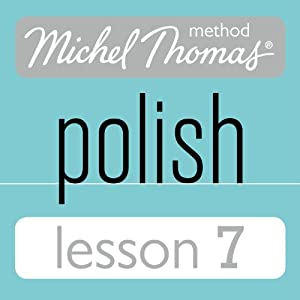 Michel Thomas Beginner Polish Lesson 7 Audiobook