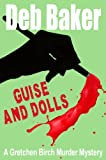 Guise And Dolls (A Gretchen Birch Murder Mystery Book 4)