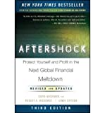img - for Aftershock: Protect Yourself and Profit in the Next Global Financial Meltdown (Hardback) - Common book / textbook / text book