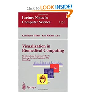 Visualization in Biomedical Computing: 4th International Conference, VBC '96, Hamburg, Germany, September 22 - 25, 1996, Proceedings ...