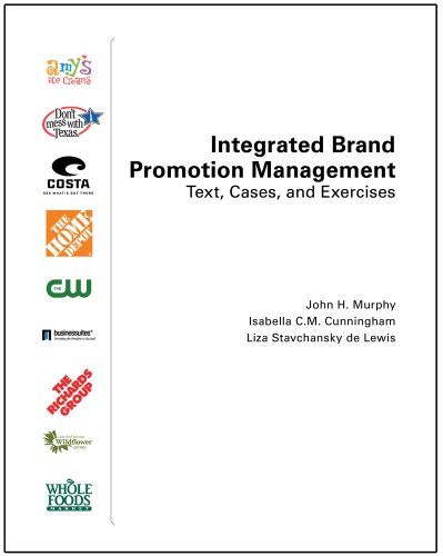 Integrated Brand Promotion Management: Text, Cases, and...