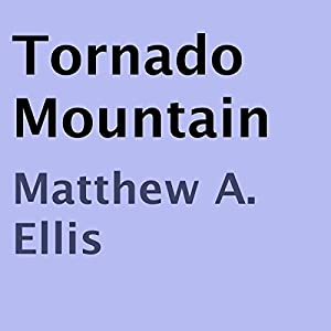 Tornado Mountain | [Matthew A. Ellis]