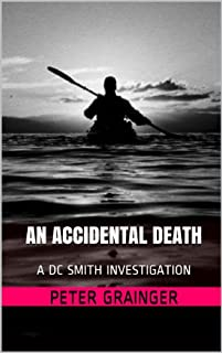 An Accidental Death: A Dc Smith Investigation by Peter Grainger ebook deal