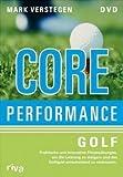Core Performance Golf - Mark Verstegen