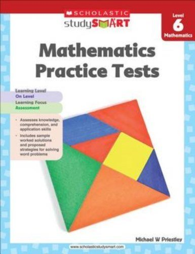 scholastic-study-smart-mathematics-practice-tests-level-6-by-scholastic-2013-01-01