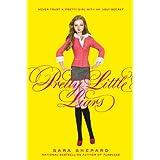 Pretty Little Liars ~ Sara Shepard