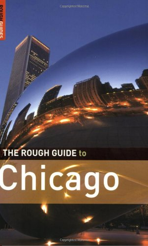 The Rough Guide to Chicago 3 (Rough Guide Travel Guides)