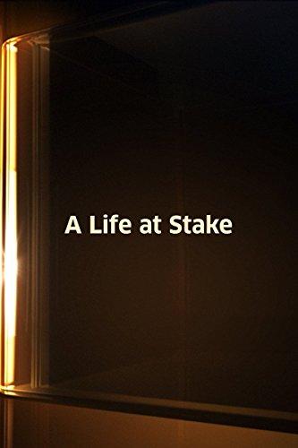 Life at Stake, A