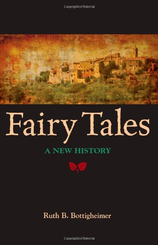 Fairy Tales: A New History (Excelsior Editions)