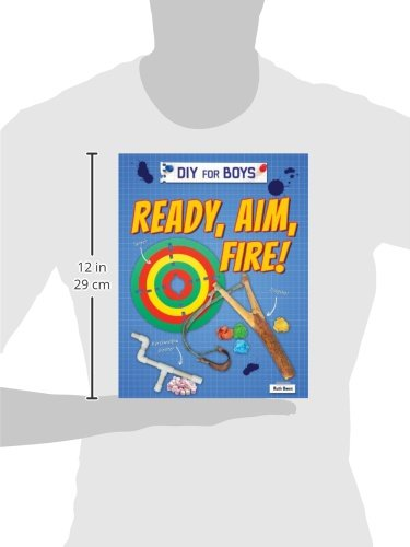Ready, Aim, Fire! (Diy for Boys)