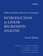 Solutions Manual to Accompany Introduction to Linear Regression Analysis by Ryan